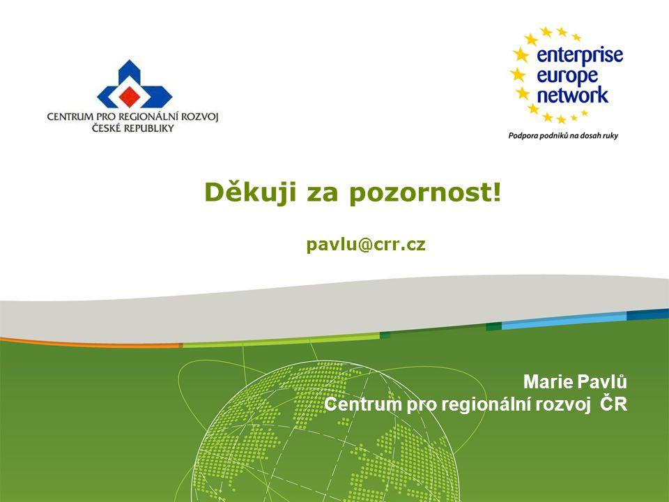 Marie Pavlů Centrum pro regionální rozvoj ČR Děkuji za pozornost! pavlu@crr.cz