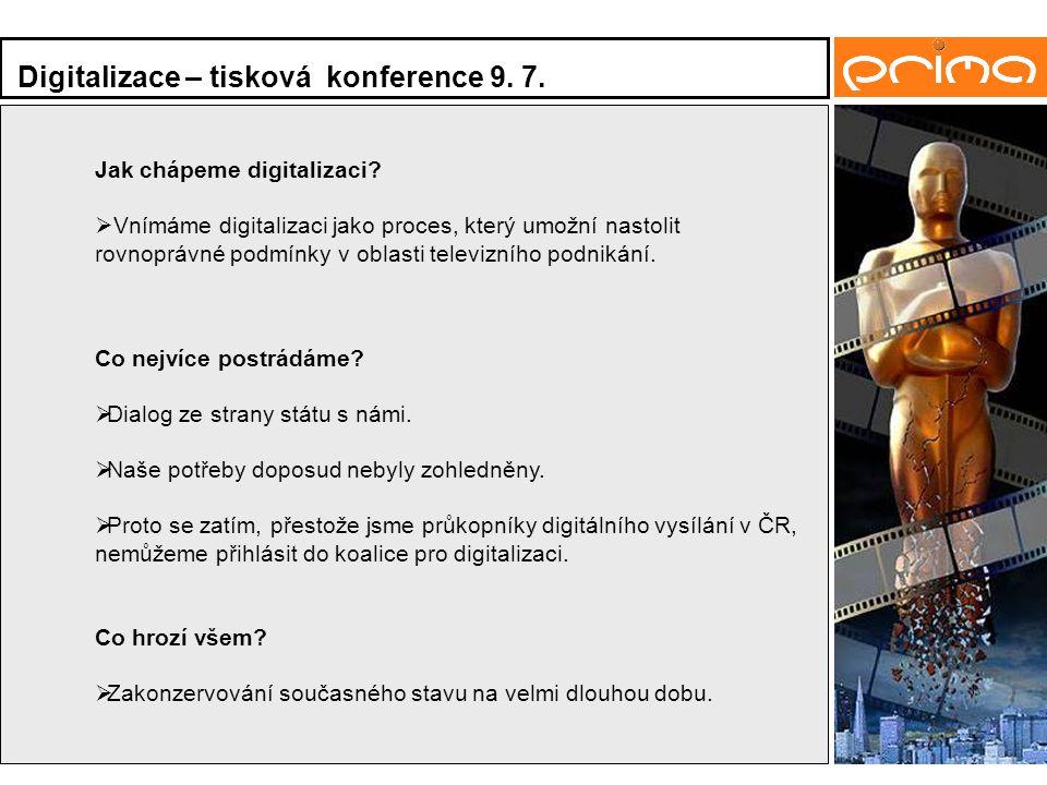 Digitalizace – tisková konference 9. 7. Jak chápeme digitalizaci.