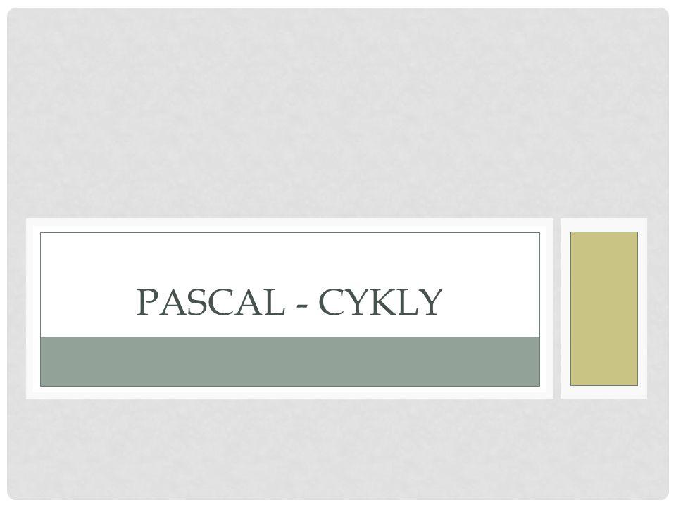 CYKLUS A JEHO TYPY Cyklus je jedním z nejsilnějších nástrojů algoritmů Typy cyklů: 1.cyklus s pevným počtem opakování, tzv.