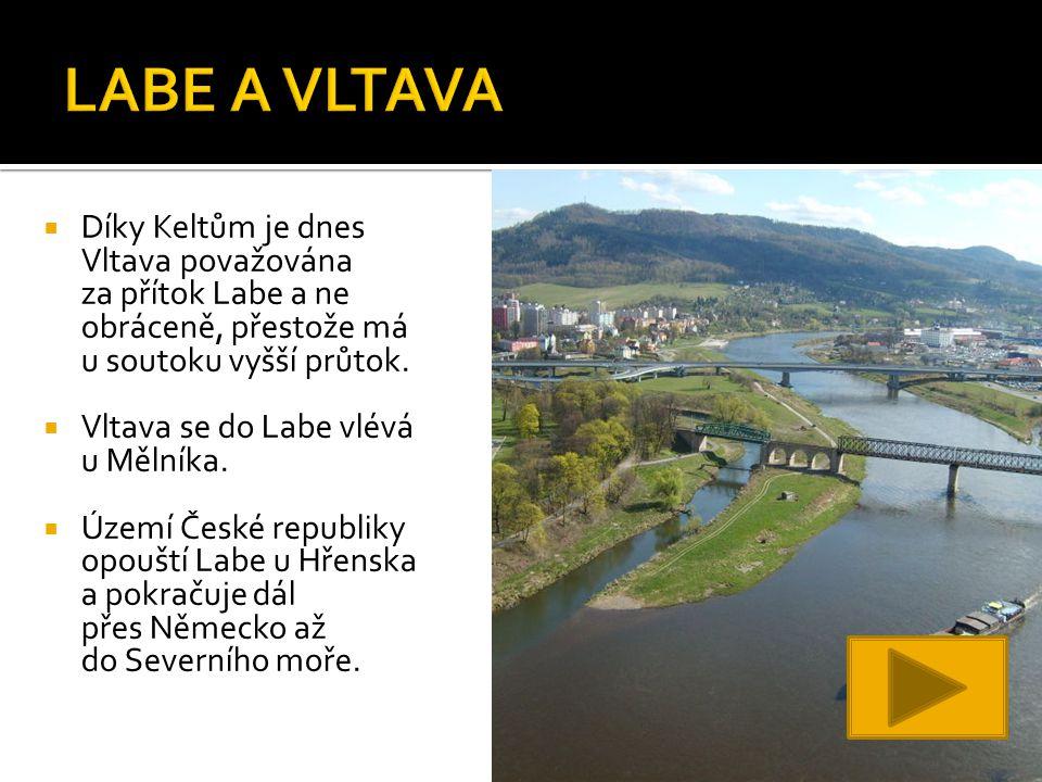  Díky Keltům je dnes Vltava považována za přítok Labe a ne obráceně, přestože má u soutoku vyšší průtok.