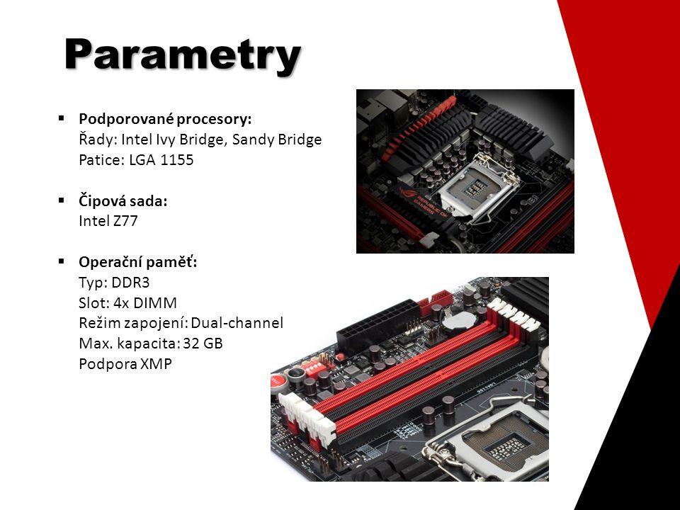 Parametry  Rozšiřující sloty: 5x PCI Express 3.0/2.0 x16 1x PCI Express 2.0 x4 1x Mini PCI Express 2.0 x1  Video: Potřeba samostatné grafické karty Podpora AMD CrossFireX Podpora NVIDIA SLI (až 4cestné) Podpora LucidLogix Virtu MVP  Audio: Realtek ALC898 7.1 HD