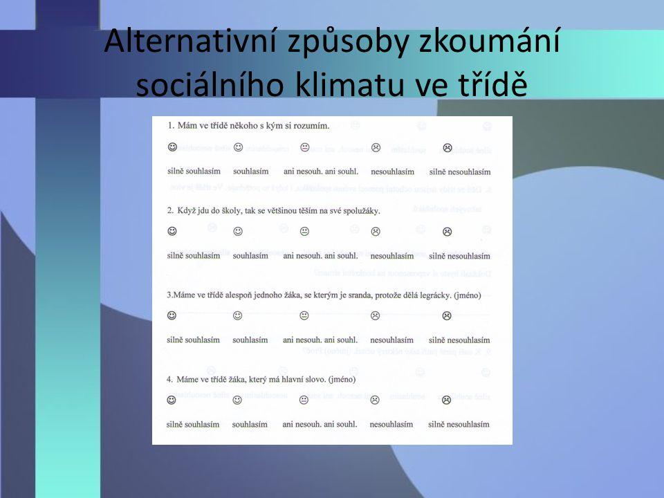 Alternativní způsoby zkoumání sociálního klimatu ve třídě