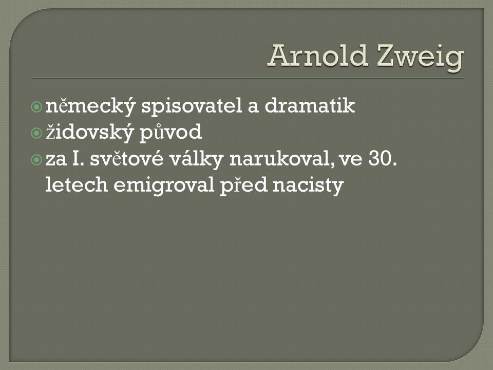  n ě mecký spisovatel a dramatik  ž idovský p ů vod  za I.
