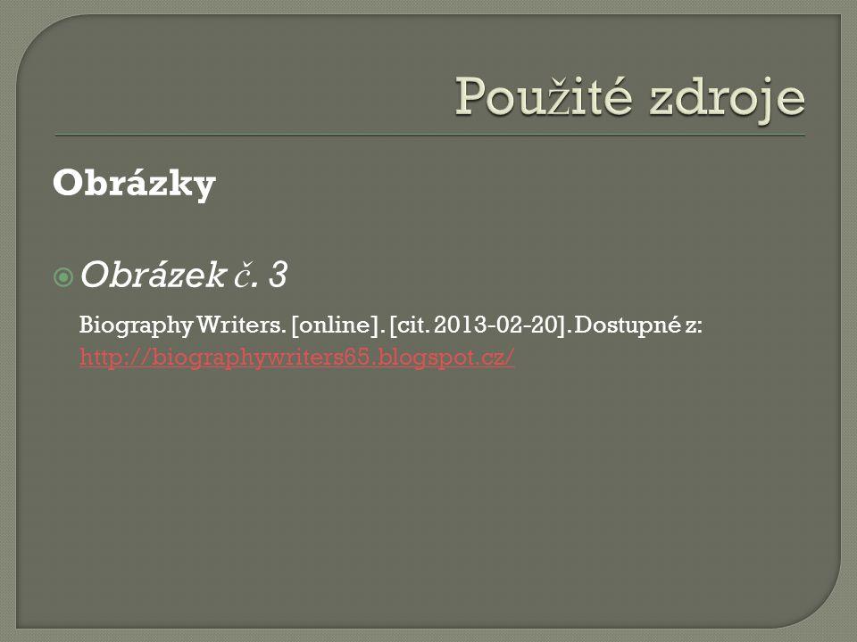 Obrázky  Obrázek č. 3 Biography Writers. [online].