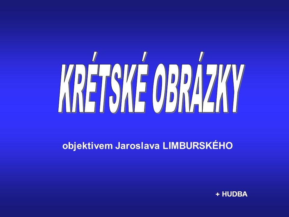 objektivem Jaroslava LIMBURSKÉHO + HUDBA