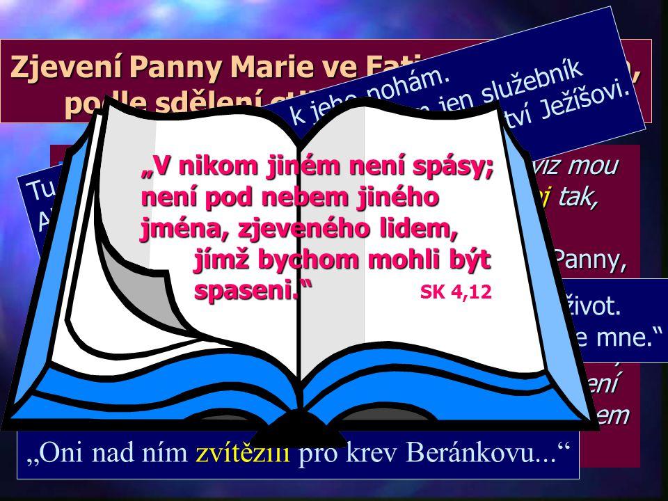 """n """"Toto spasení hledali a po něm se ptali proroci, kteří prorokovali o milosti, která je vám připravena; zkoumali, na který čas a na jaké okolnosti uk"""