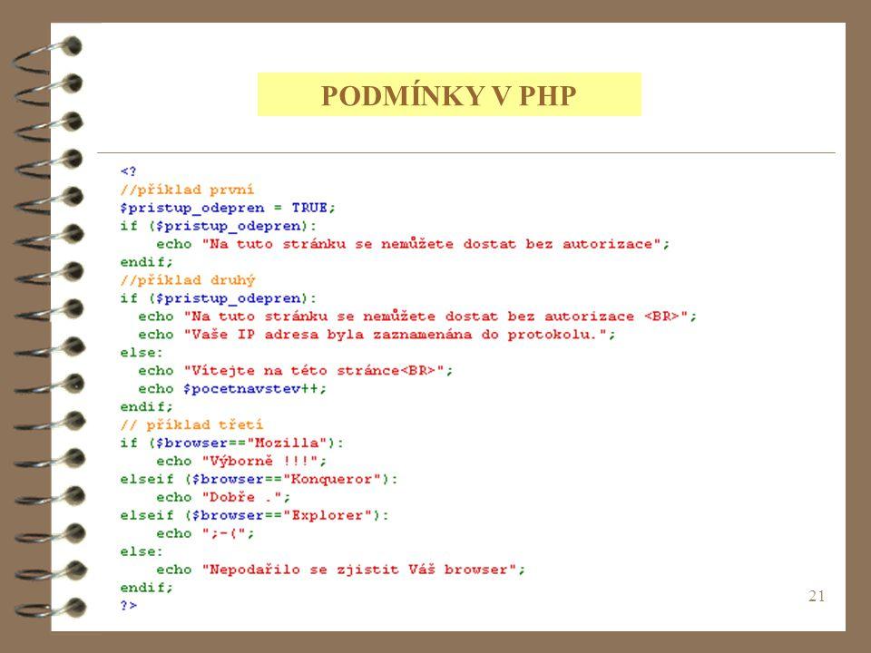 21 PODMÍNKY V PHP
