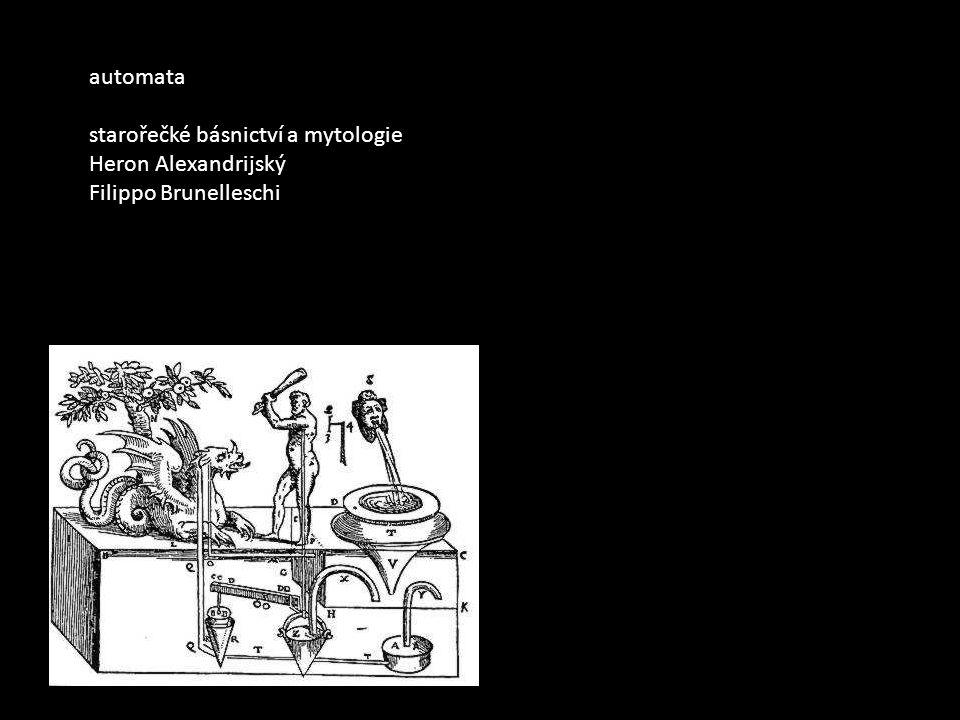 automata starořečké básnictví a mytologie Heron Alexandrijský Filippo Brunelleschi
