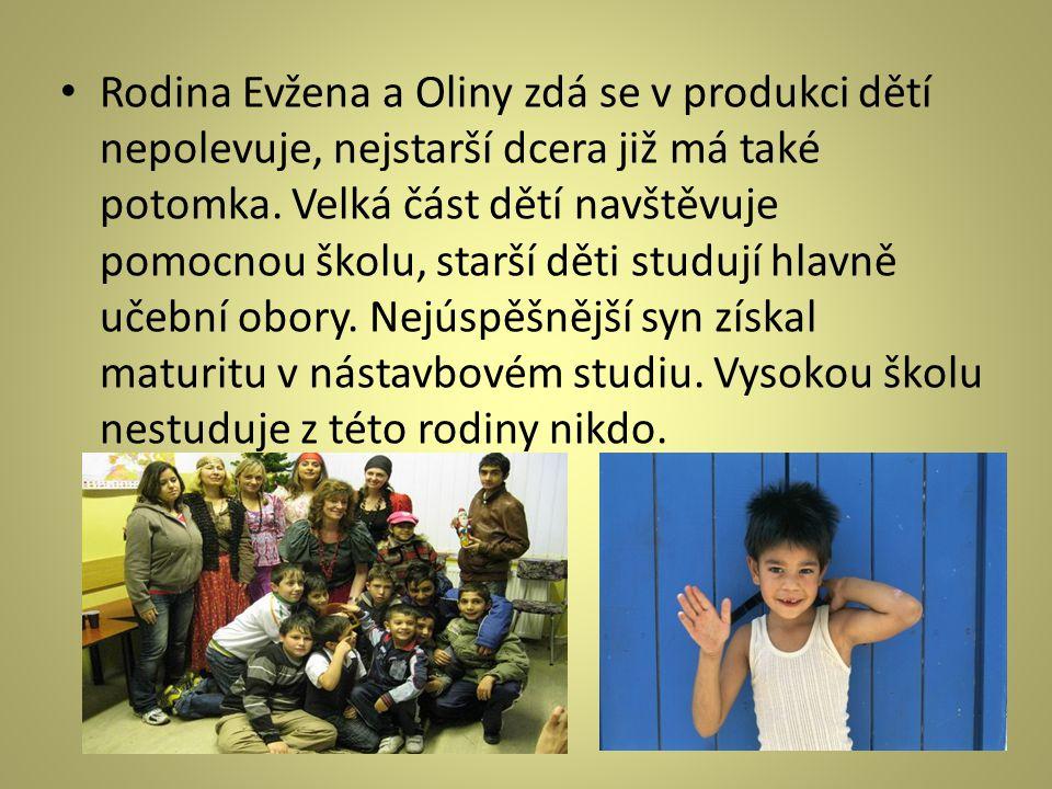 Rodina Evžena a Oliny zdá se v produkci dětí nepolevuje, nejstarší dcera již má také potomka.