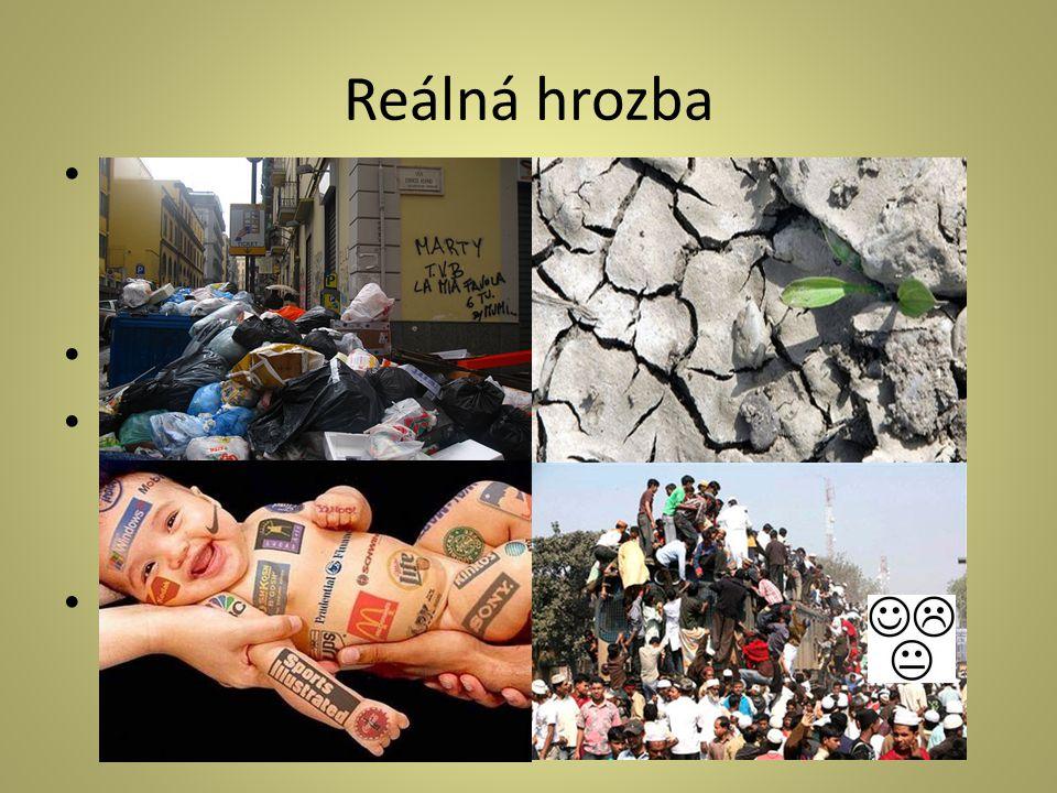 Postupné genetické hloupnutí obyvatelstva, s tím rozvoj konzumního způsobu života, odmítání ekologických problémů.