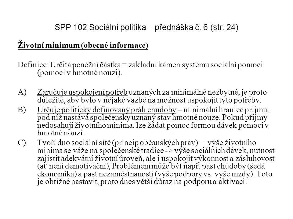SPP 102 Sociální politika – přednáška č. 6 (str.