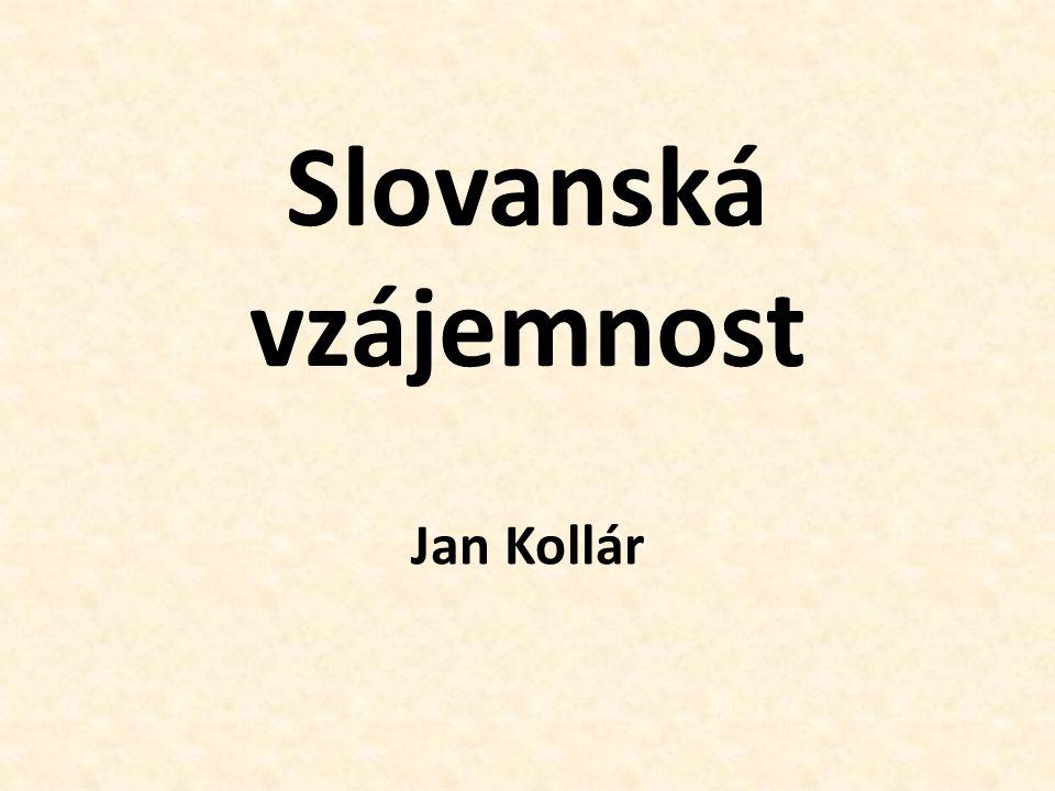 Slovanská vzájemnost Jan Kollár