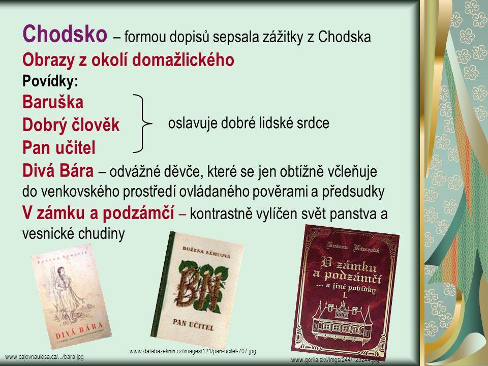 S těhování Manželé žili v Červeném Kostelci, Josefově, Litomyšli, Polné, Praze = okamžitě středem pozornosti v pražských vlasteneckých kruzích. Během