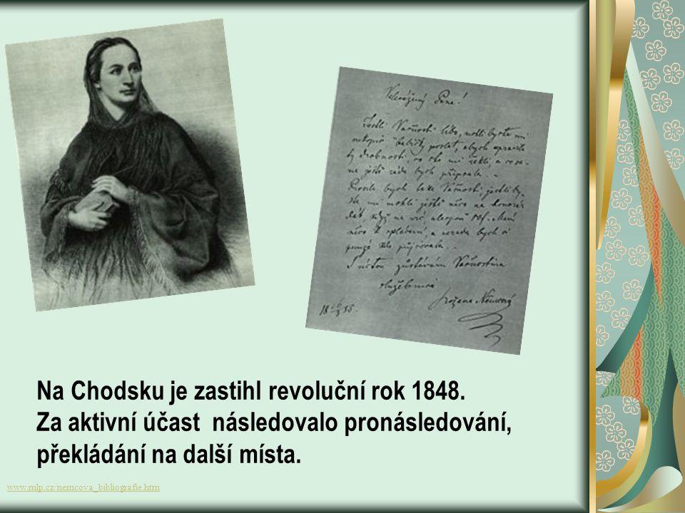 Chodsko – formou dopisů sepsala zážitky z Chodska Obrazy z okolí domažlického Povídky: Baruška Dobrý člověk Pan učitel Divá Bára – odvážné děvče, kter