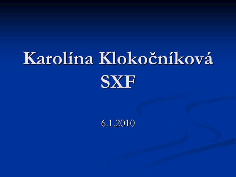 Karolína Klokočníková SXF 6.1.2010