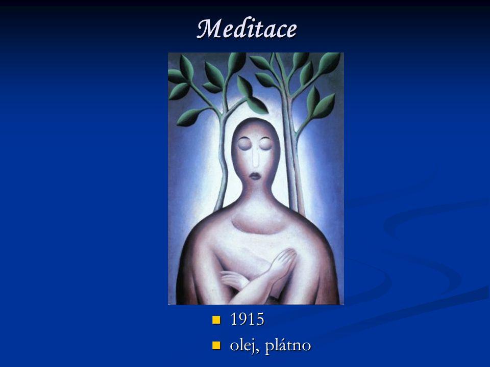 Meditace 1915 olej, plátno