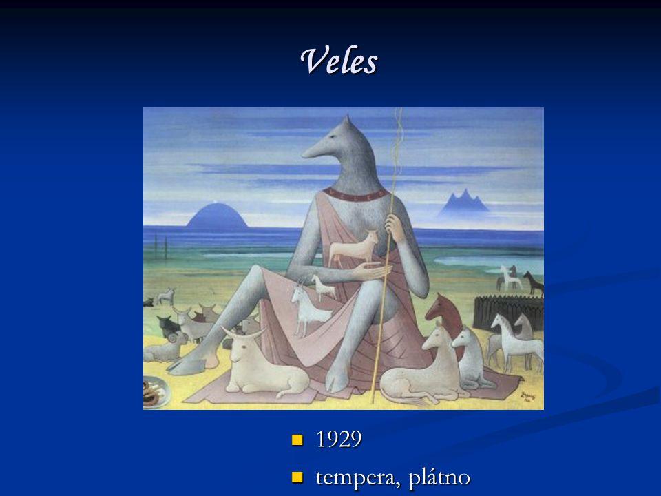 Veles Veles 1929 1929 tempera, plátno tempera, plátno