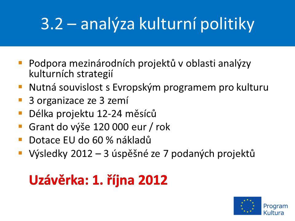 3.2 – analýza kulturní politiky