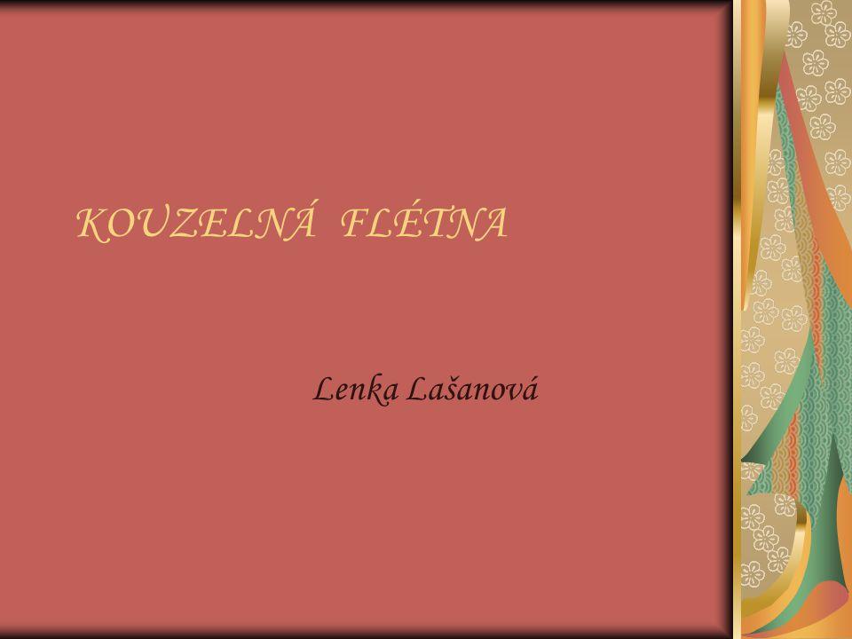 KOUZELNÁ FLÉTNA Lenka Lašanová