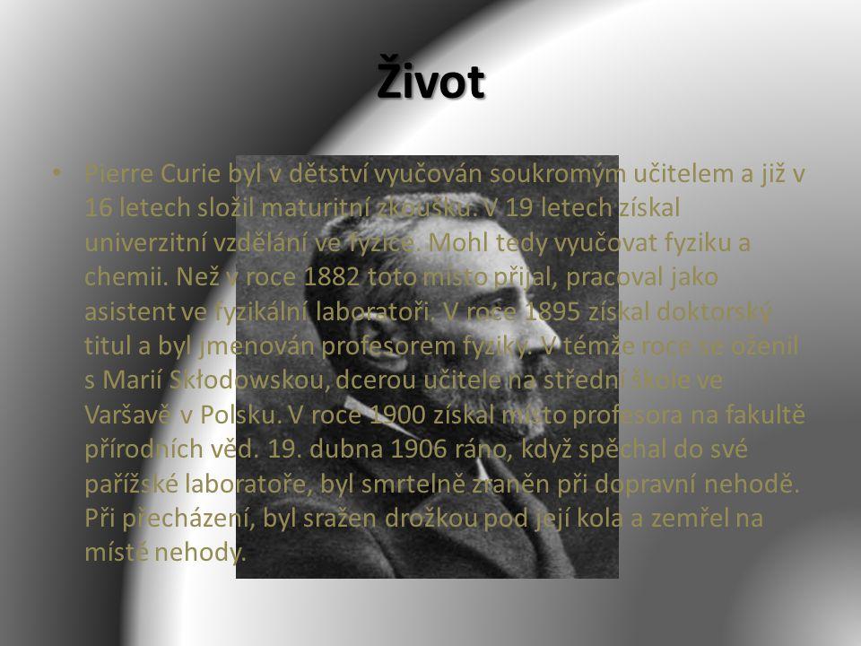 Úspěchy 1880 objevil se svým bratrem Paulem Jacquesem Curiem piezoelektrický jev 1898 oznámili objev radia a polonia 1905 se stal členem Francouzské akademie věd 1935 Nobelovu cenu za chemii Dokázal, že magnetické vlastnosti daného materiálu se mění při určité teplotě - tato teplota se nyní nazývá Curiova teplota C.