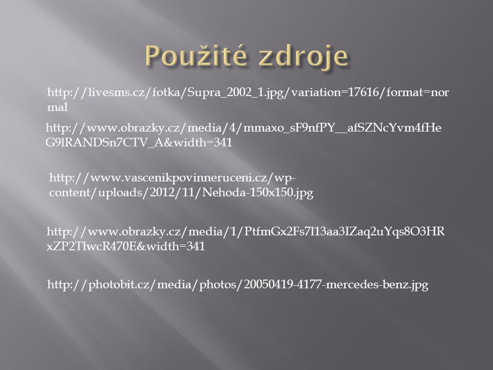http://livesms.cz/fotka/Supra_2002_1.jpg/variation=17616/format=nor mal http://www.obrazky.cz/media/4/mmaxo_sF9nfPY__afSZNcYvm4fHe G9lRANDSn7CTV_A&width=341 http://www.vascenikpovinneruceni.cz/wp- content/uploads/2012/11/Nehoda-150x150.jpg http://www.obrazky.cz/media/1/PtfmGx2Fs7l13aa3IZaq2uYqs8O3HR xZP2TlwcR470E&width=341 http://photobit.cz/media/photos/20050419-4177-mercedes-benz.jpg