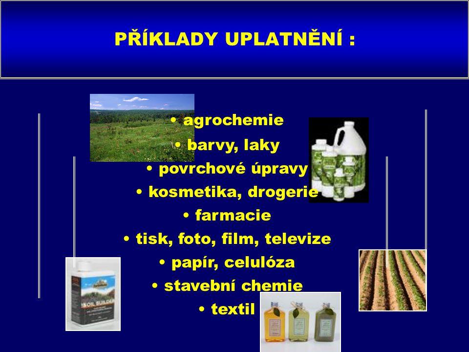 PŘÍKLADY UPLATNĚNÍ : agrochemie barvy, laky povrchové úpravy kosmetika, drogerie farmacie tisk, foto, film, televize papír, celulóza stavební chemie textil
