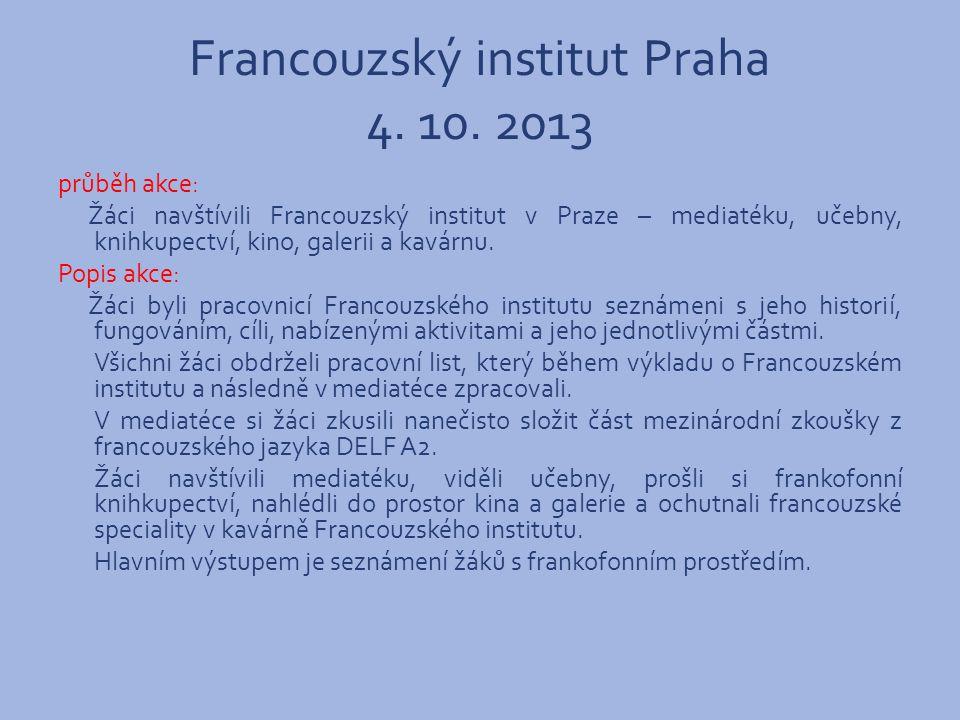 Francouzský institut Praha 4. 10.
