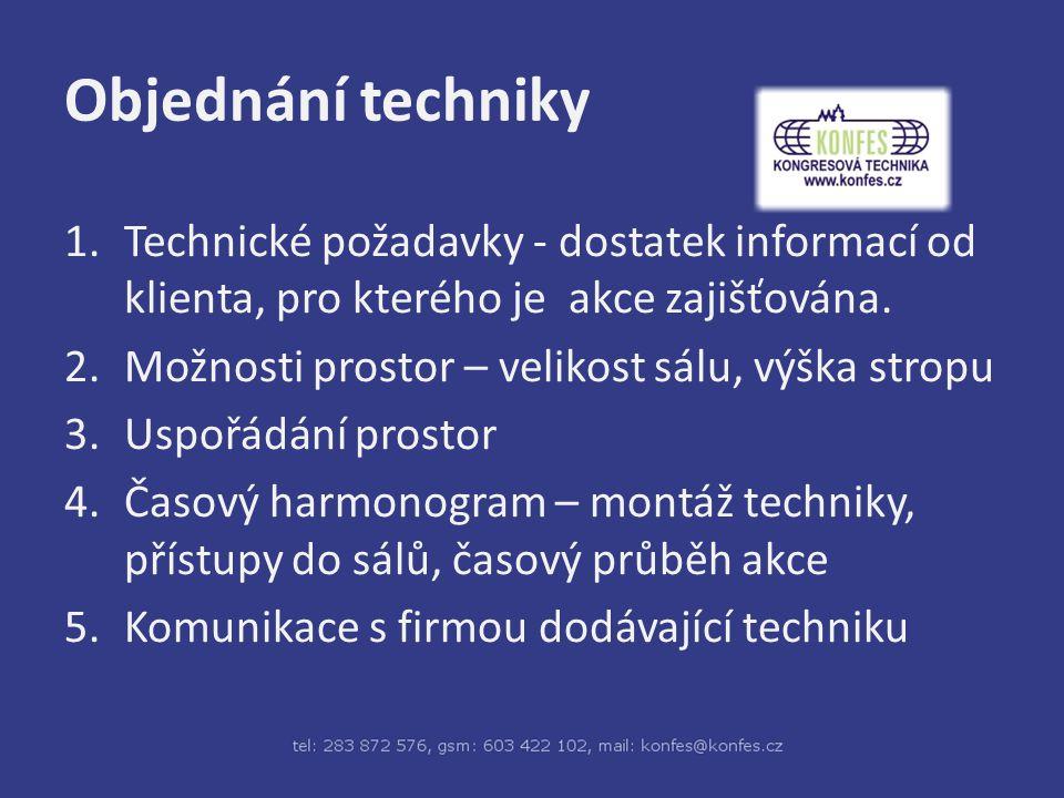 Spolupráce Je pro nás samozřejmostí, že tlumočníkům zajistíme kvalitní prostředí pro práci a čistý zvuk
