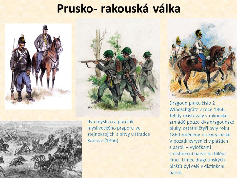 Prusko- rakouská válka dva myslivci a poručík mysliveckého praporu ve stejnokrojích z bitvy u Hradce Králové (1866) Dragoun pluku číslo 2 Windschgrätz