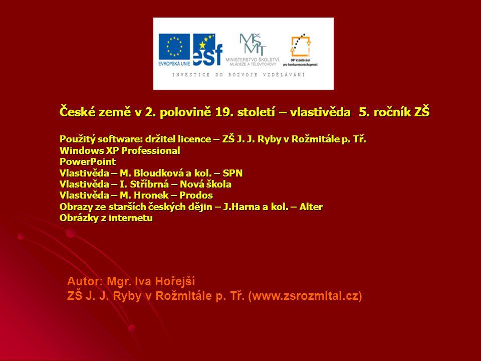 České země v 2.polovině 19. století – vlastivěda 5.