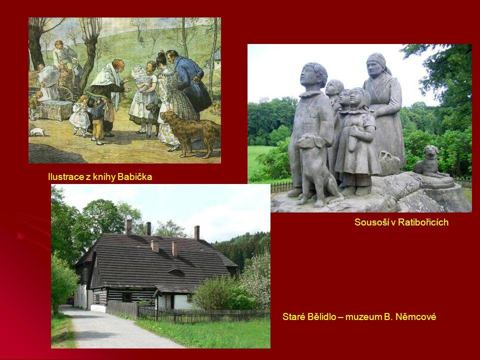 Sousoší v Ratibořicích Staré Bělidlo – muzeum B. Němcové Ilustrace z knihy Babička