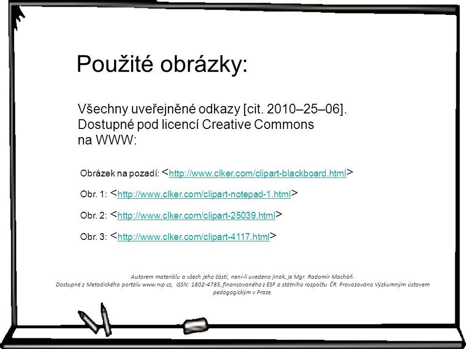 Všechny uveřejněné odkazy [cit. 2010–25–06].
