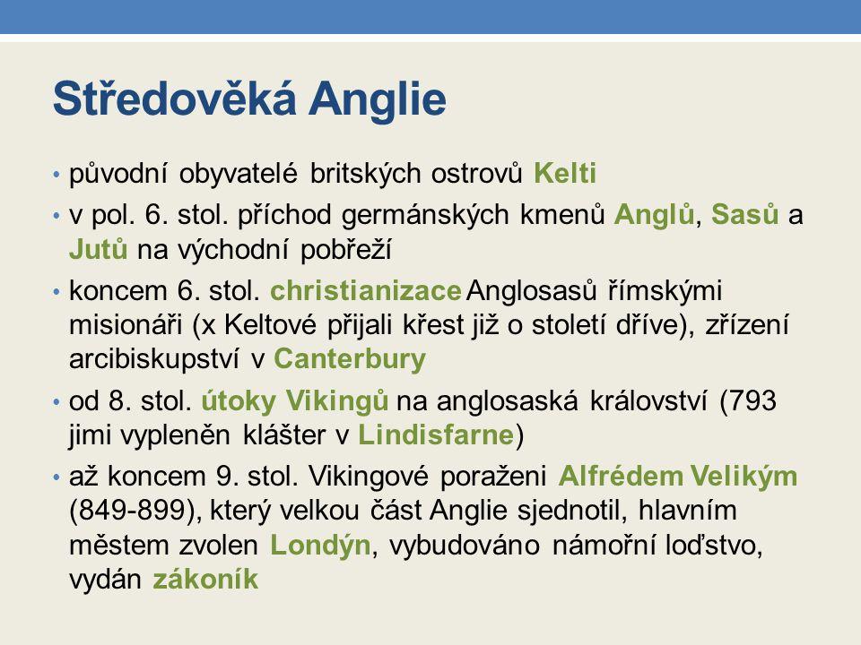 Středověká Anglie původní obyvatelé britských ostrovů Kelti v pol.