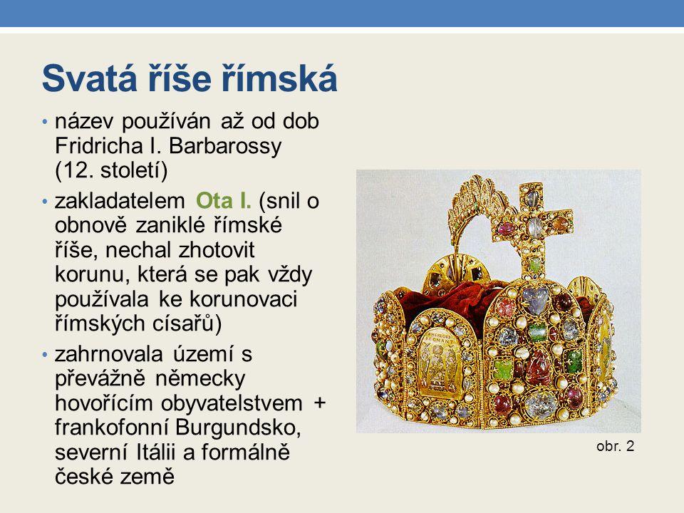 Svatá říše římská název používán až od dob Fridricha I.