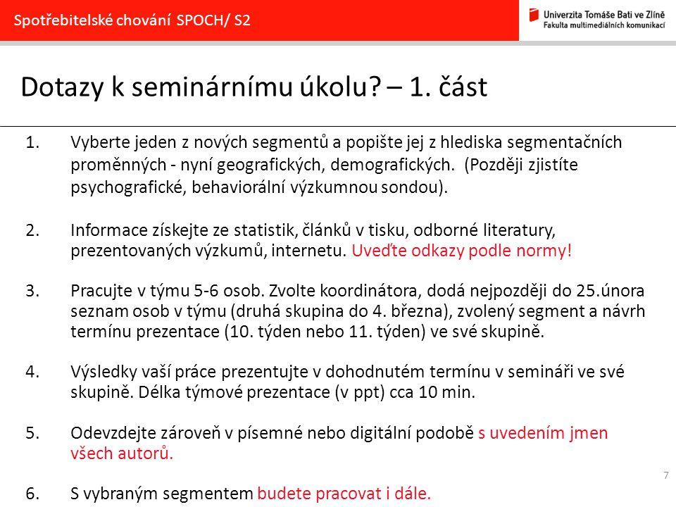 Příloha Pozn.: V každé skupině bude realizován zvolený segment 1x.
