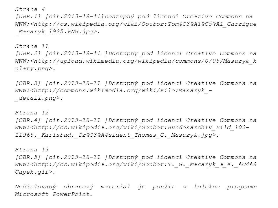 Strana 4 [OBR.1] [cit.2013-18-11]Dostupný pod licencí Creative Commons na WWW:. Strana 11 [OBR.2] [cit.2013-18-11 ]Dostupný pod licencí Creative Commo