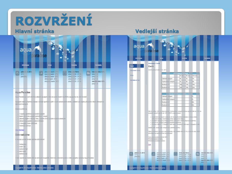 Webové stránky akvaparku=> základní zvolená barva je modrá Další zvolená barva je bílá Důvody: ◦modrá je barva vody a také navodí pocit klidu ◦bílá dodá stránce pocit čistoty a uhlazenosti Následné vytvoření loga v odpovídajících barvách BAREVNÉ ŘEŠENÍ – výběr barev