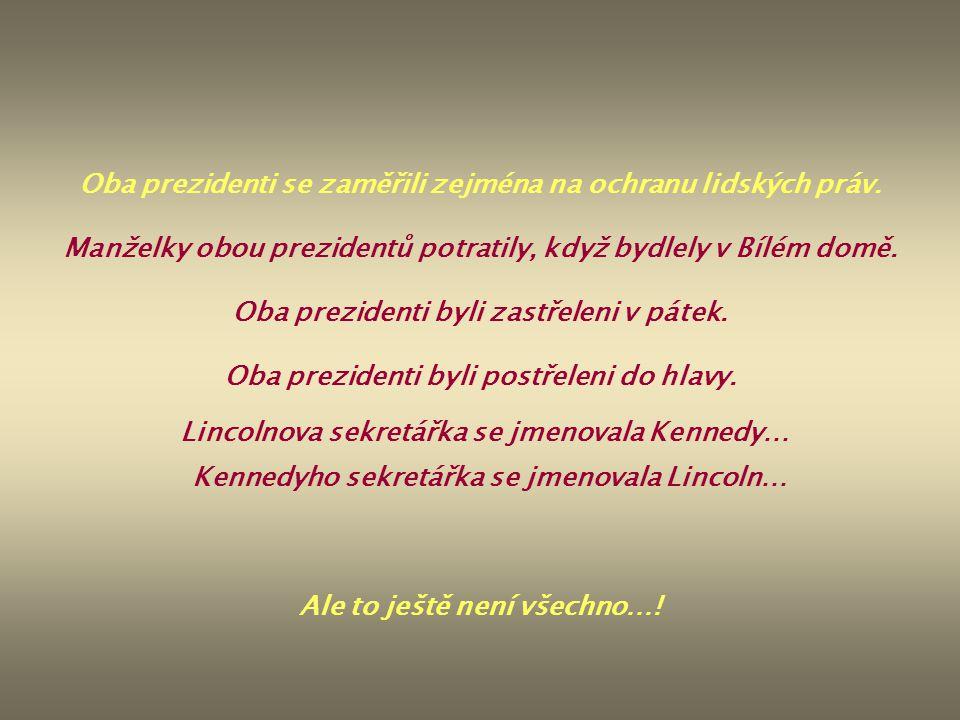 Oba prezidenti se zaměřili zejména na ochranu lidských práv. Manželky obou prezidentů potratily, když bydlely v Bílém domě. Oba prezidenti byli zastře