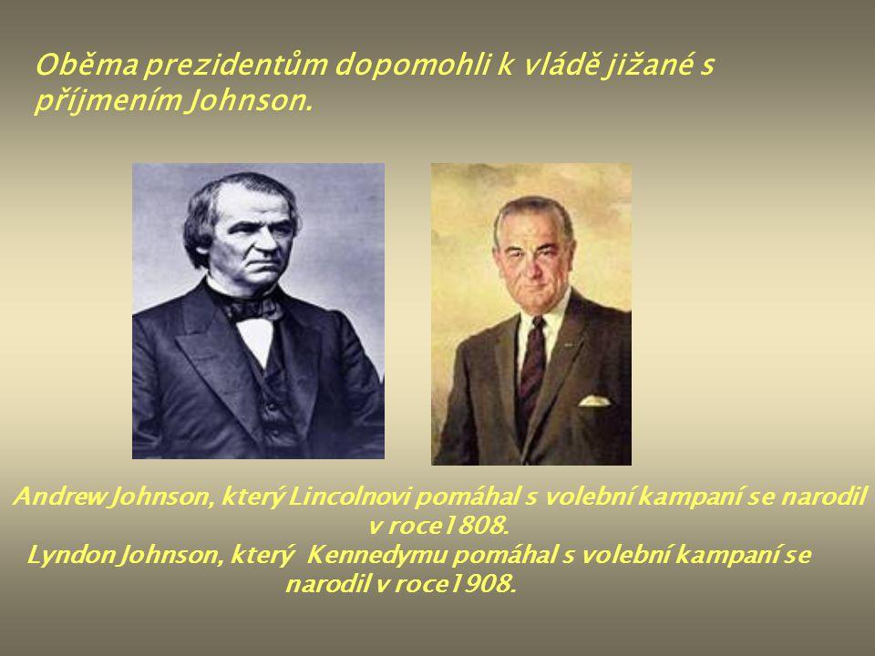 Oběma prezidentům dopomohli k vládě jižané s příjmením Johnson. Andrew Johnson, který Lincolnovi pomáhal s volební kampaní se narodil v roce1808. Lynd