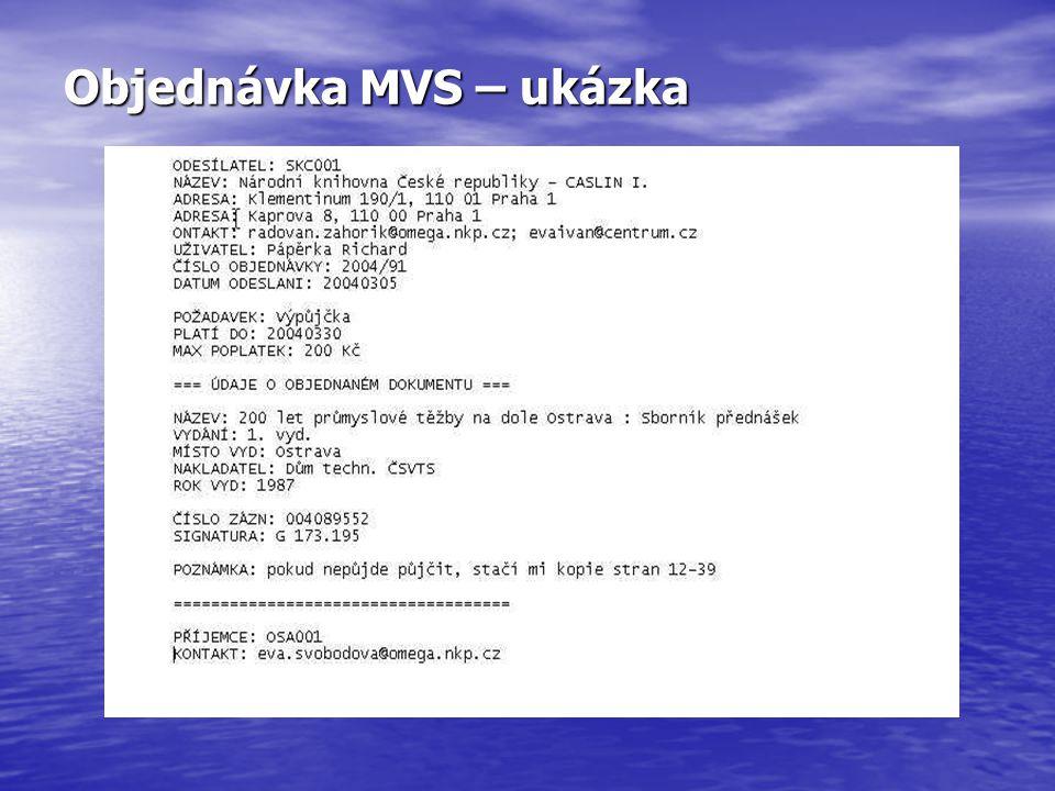 Objednávka MVS – ukázka