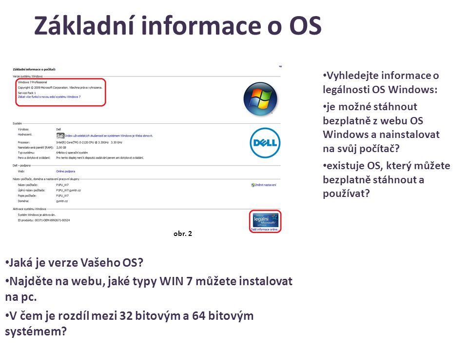 Základní informace o OS Vyhledejte informace o legálnosti OS Windows: je možné stáhnout bezplatně z webu OS Windows a nainstalovat na svůj počítač.