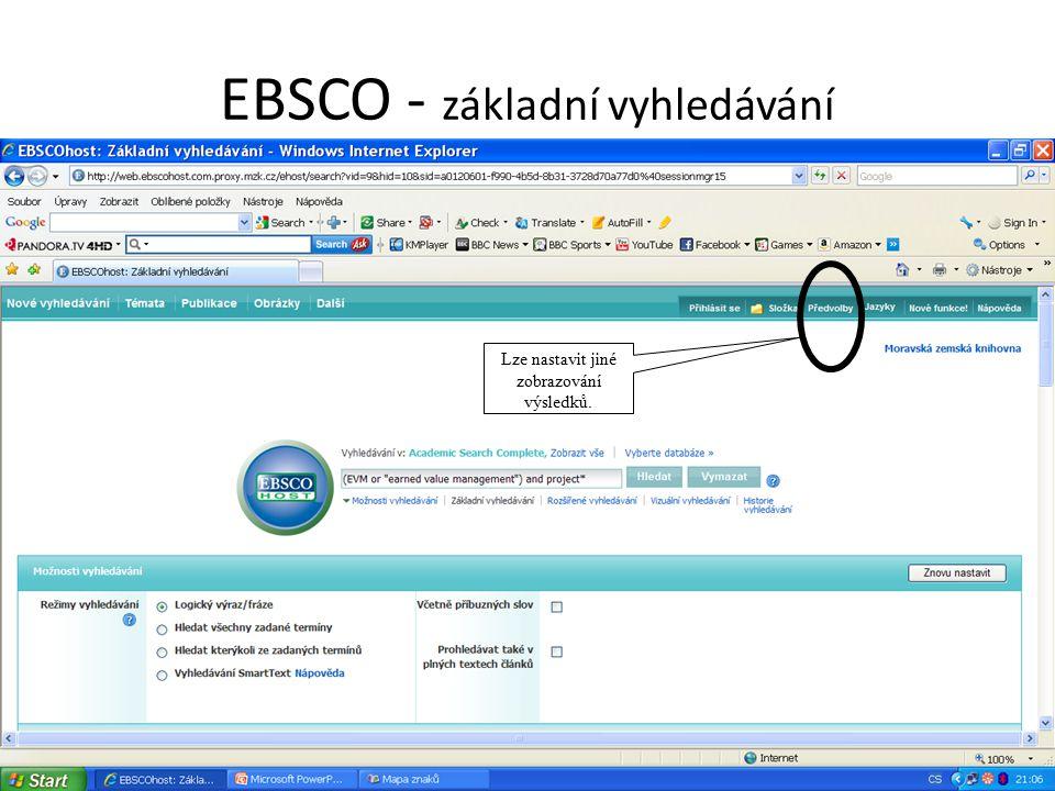 EBSCO - základní vyhledávání Lze nastavit jiné zobrazování výsledků.