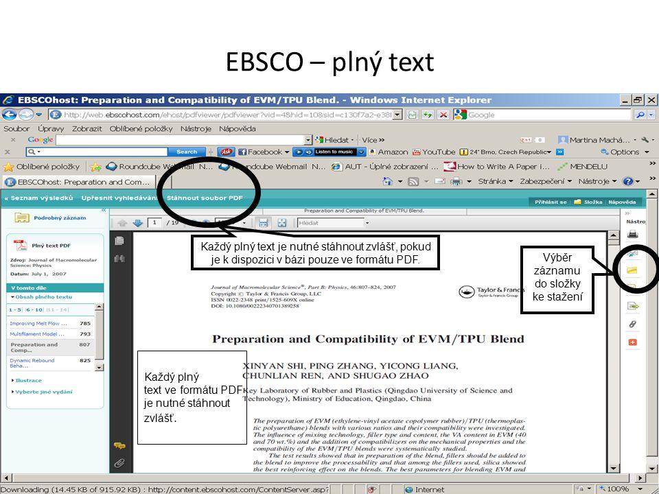 EBSCO – plný text Každý plný text je nutné stáhnout zvlášť, pokud je k dispozici v bázi pouze ve formátu PDF.