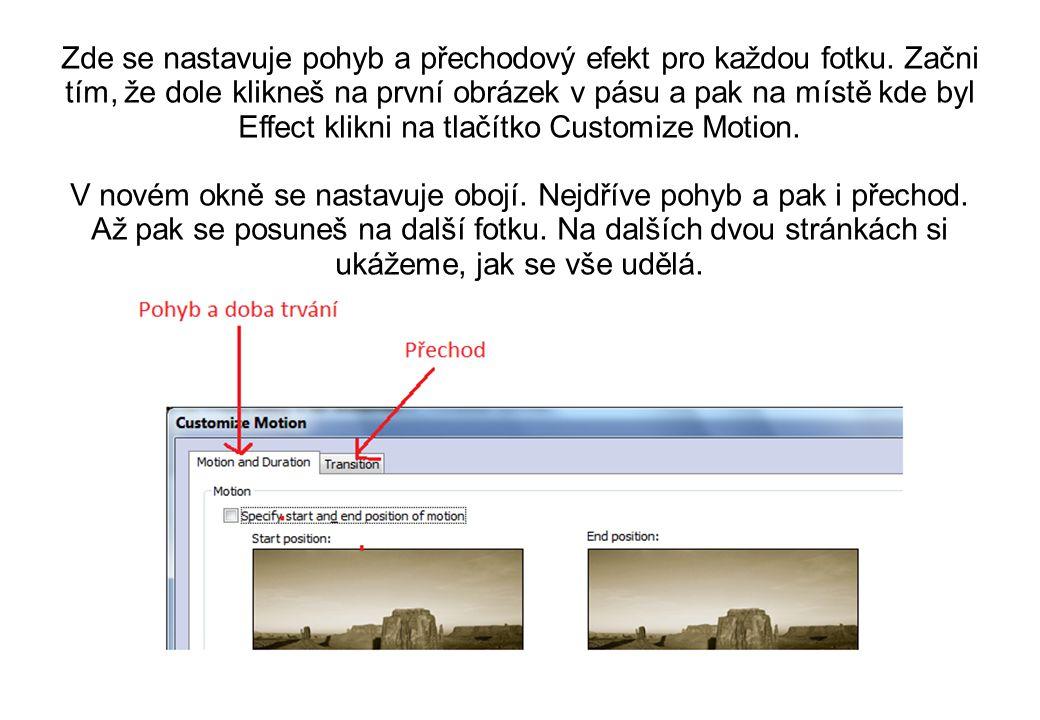 Zde se nastavuje pohyb a přechodový efekt pro každou fotku.
