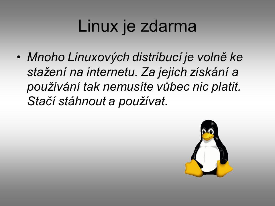 Linux je zdarma Mnoho Linuxových distribucí je volně ke stažení na internetu.