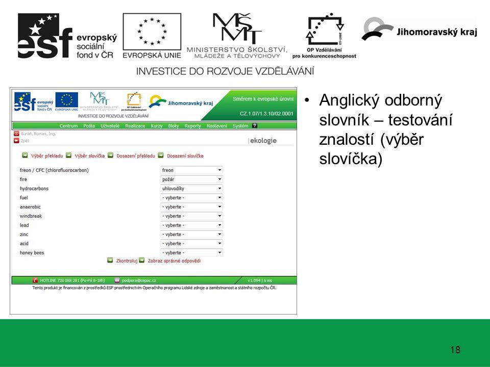 19 Anglický odborný slovník – testování znalostí (výběr slovíčka) Vyhodnocení správných odpovědí