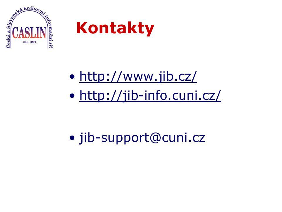 Kontakty http://www.jib.cz/ http://jib-info.cuni.cz/ jib-support@cuni.cz