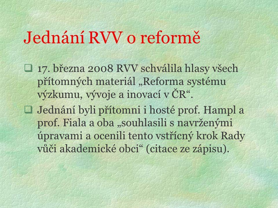Jednání RVV o reformě  17.