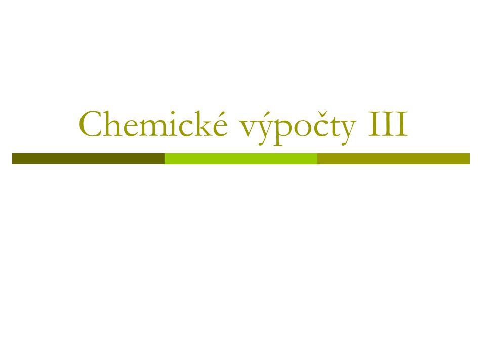 Chemické výpočty III