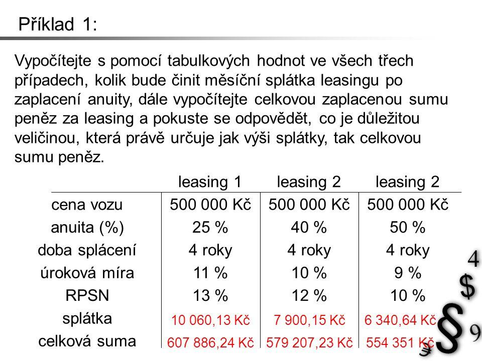 Kontrola výpočtu: leasing 1:
